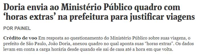 Doria envia ao Ministério Público quadro com 'horas extras' na prefeitura para justificar viagens