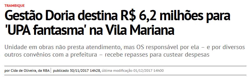 Gestão Doria destina R$ 6,2 milhões para 'UPA fantasma' na Vila Mariana