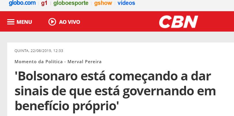 'Bolsonaro está começando a dar sinais de que está governando em benefício próprio'
